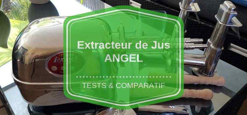 extracteur de jus angel comparatif avis