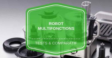 meilleur robot multifonctions comparatif avis